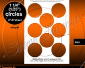 """INSTANT DOWNLOAD - 1 1/4"""" (1.25 inch) Circles TEMPLATE 43 Printable Accessories Jewelry Magnets Glass Pebbles Resins Sticker Print Your Own"""