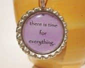Tea Infuser - Bottle Cap Charm - time for everything - with 2 Inch Mesh Tea Ball