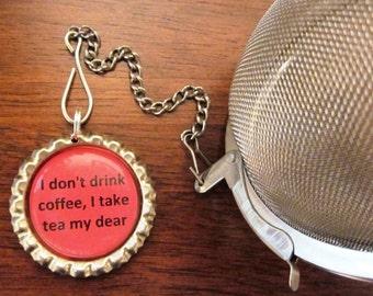 "Tea Infuser with Bottlecap Charm 2"" Mesh Ball - Tea My Dear"