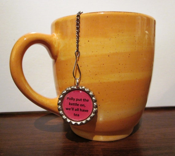 """Tea Infuser with Bottle Cap Charm - Polly put the kettle on (2"""" Infuser)"""