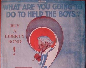 Vintage WW I sheet music by Liberty Bonds