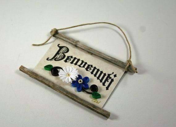 Quilled Magnet -88 - Benvenuti - Italian Welcome