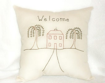 Pillow Stitchery, Primitive, Folk Art, Original Design, Welcome Pillow, Hand Stitched, Embroidered Pillow, Cottage Chic, Salt Box House