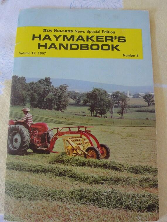 1967 New Holland Haymakers Handbook