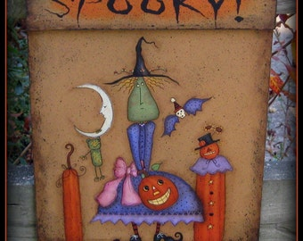 E PATTERN - SpOOky Things - Fun for Halloween - designed by Terrye French, Painted by Me Sharon Bond - FAAP
