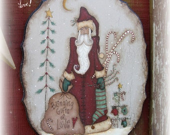E PATTERN - Gifts of Love - Prim Santa - Designed by Terrye French, Painted by Me, Sharon B. - FAAP