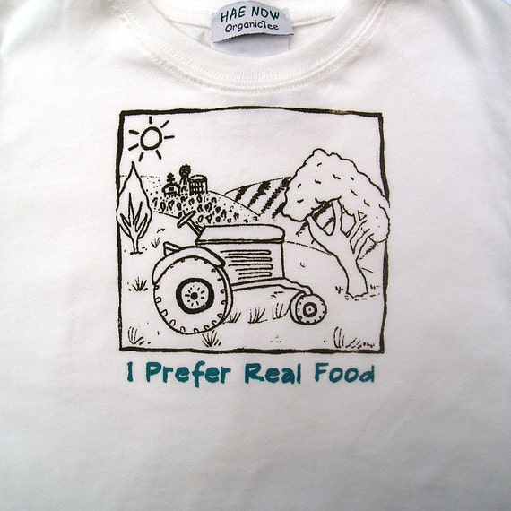 Organic Toddler T-shirt - I Prefer Real Food- The Original - Size 2 T - READY TO SHIP