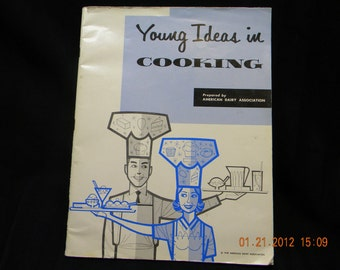 Cook book 1959 Young Ideas in Cooking American Dairy Association 1959 cookbook