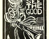 See the Good (Linocut Print)
