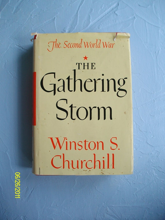 The Gathering Storm by Winston Churchill, First Edition, houghton mifflin