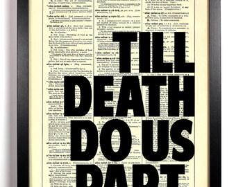 Till Death Do Us Part, Home, Kitchen, Nursery, Bath, Office Decor, Wedding Gift, Eco Friendly Book Art, Vintage Dictionary Print, 8 x 10 in.