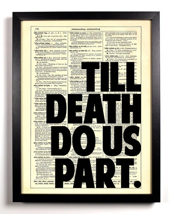 Till Death Do Us Part, Home, Kitchen, Nursery, Bath, Office Decor, Wedding Gift, Eco Friendly Book Art, Vintage Dictionary Print, 8 x 10 in.