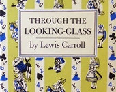 "BOOK - ""Through the Looking -Glass"" by Lewis Carroll, Peter Pauper Press"