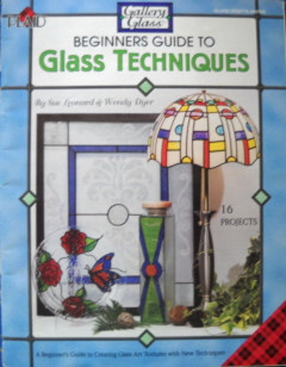 Beginners Guide to Glass Techniques