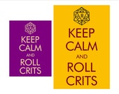 Keep Calm and Roll Crits D20 sign - smaller size