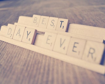 Best Day Ever Sign   Best Scrabble Sign   Engagement Photo Prop