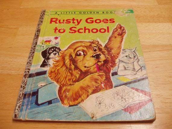 Vintage Little Golden Book Rusty Goes To School 475 1st Edition A