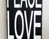 Typography Art Sign - Peace Love Happiness