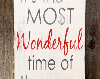 The Most Wonderful Time of the Year Distressed Typography Word Art Sign