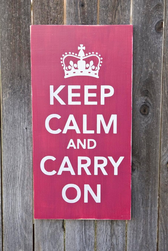 Keep Calm and Carry On Sign-Distressed-Large-READY TO SHIP