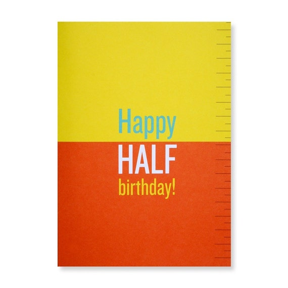 happy half birthday greeting card