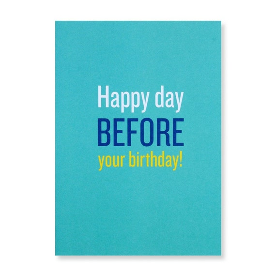 Happy Day Before Your Birthday Images Happy Day Before Your Birthday