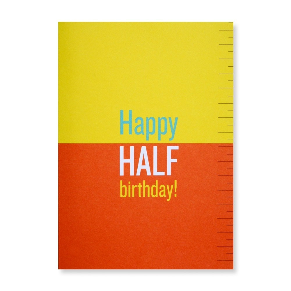 happy half birthday greeting card, Birthday card