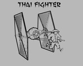 Thai Fighter T-Shirt - Star Wars Tie Fighter Funny Shirt - Free Shipping