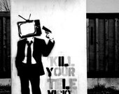 "Graffiti ""Kill your television"""
