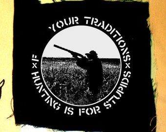 F word your traditions hunting patch