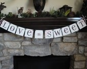 LOVE is SWEET banner for wedding CUSTOM to your wedding color