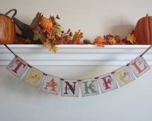 THANKFUL Thanksgiving Sign / Banner / Garland
