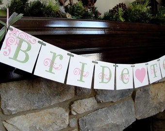 Bridal Shower Banner BRIDE To BE, bachelorette CUSTOM colors available