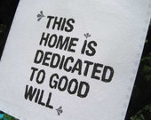 Modern Prayer Flag, This Home is Dedicated to Good Will