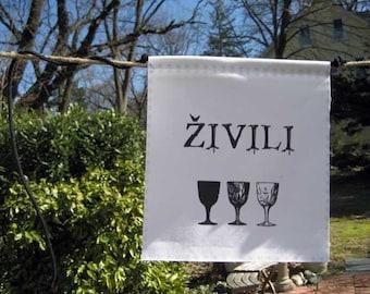 Modern Prayer Flag, Zivili, Croatian toast, to life, to health, toast, wine, beer, friendship, celebration, Croatia