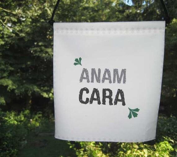 Prayer Flag, Anam Cara, Soul Friend