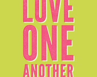Love One Another 5x7 Print