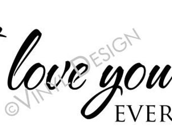 Vinyl wall quotes -- Say I LOVE YOU everyday -- F012--    You pick size   decal sticker
