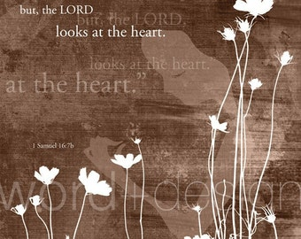 The Lord Looks at the Heart
