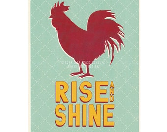 SALE - 8x10 Rise and Shine Red Rooster Retro Style Print