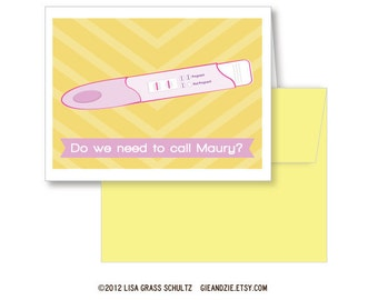 Do We Need To Call Maury - New Baby or Pregnant A2 Greeting Card