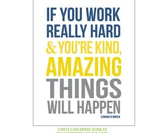 8x10 Amazing Things Will Happen Conan O'Brien Quote Print Blue Yellow Gray