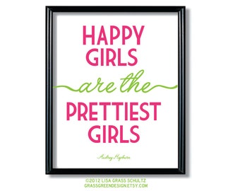 8x10 Happy Girls Are The Prettiest Girls Pink and Green Print