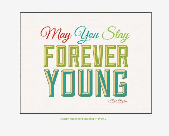 8x10 Forever Young Bob Dylan Inspirational Lyrics Print - Under 10 Sale