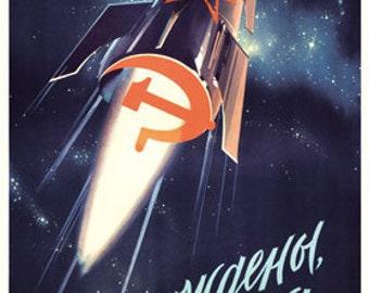 Space will be ours. We are born to make dreams come true. Soviet poster, soviet propaganda, propaganda, ussr, soviet union, ussr poster 1960