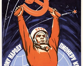 Space will be ours. Long live the Soviet people the Space pioneers. Soviet poster, soviet propaganda, soviet union, propaganda, ussr poster