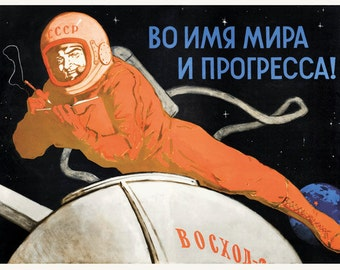 Space will be ours. In the name of peace and progress.PROPAGANDA Soviet poster 1965 Moscow space poster, space, cosmos, soviet propaganda