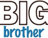 Instant Download - Big Brother Applique - Embroidery Applique Design Sayings