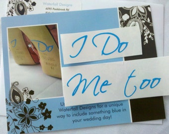 I Do and Me too shoe sticker for Bride and Groom shoes.  2 Something  blue decal for wedding. Custom decals for wedding gift ideas. RTS