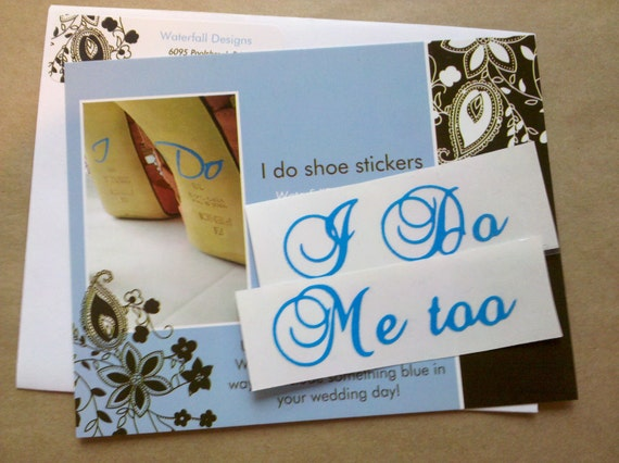 I Do, Me too shoe sticker for Bride and Groom wedding shoes.  2 Something  blue decal for wedding
